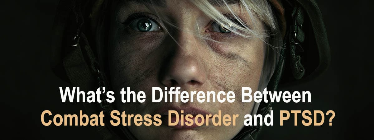 What's the Difference Between Combat Stress Disorder and PTSD?